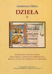 Amalariusz z Metzu, Dzieła, t. II