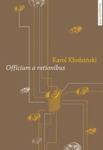 Karol Kłodziński, Officium a rationibus. Studium z dziejów administracji rzymskiej w okresie pryncypatu