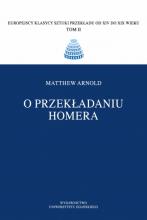 Matthew Arnold, O przekładaniu Homera