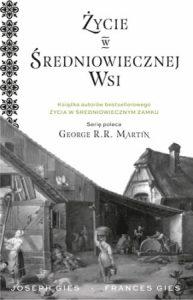 Joseph Gies, Francis Gies, Życie w średniowiecznej wsi