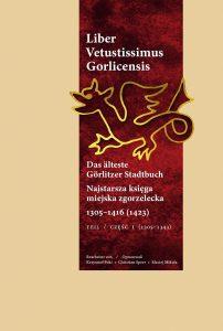 Liber Vetustissimus Gorlicensis 1305–1416 (1423), część I