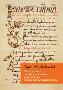 Karol Modzelewski, Studia wybrane z dziejów społeczeństwa, prawa i ustroju Europy wczesnośredniowiecznej