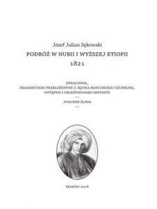 Józef Julian Sękowski, Podróż w Nubii i wyższej Etiopii 1821