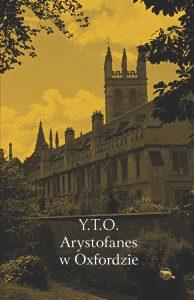 Y.T.O., Arystofanes w Oxfordzie