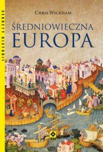 Chris Wickham, Średniowieczna Europa
