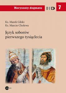 Marek Gilski, Marcin Cholewa, Język soborów pierwszego tysiąclecia