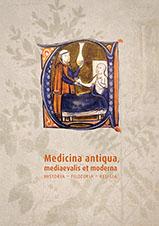 Medicina antiqua, mediaevalis et moderna. Historia – filozofia – religia