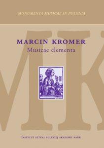 Marcin Kromer, Musicae elementa