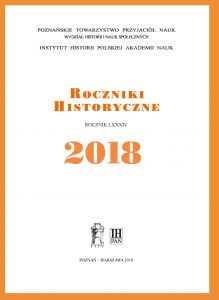 Roczniki Historyczne LXXXIV 2018