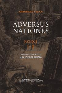 Arnobiusz z Sicca, Adversus Nationes, księgi I–II