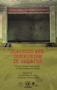 Graeco-Roman Antiquity on the Communist Stage