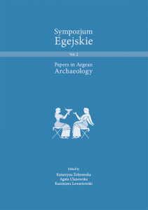 Sympozjum Egejskie. Papers in Aegean Archaeology, t. 2