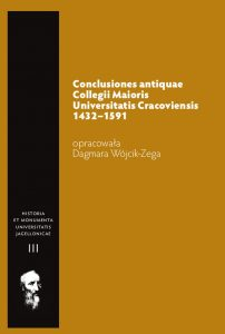 Conclusiones antiquae Collegii Maioris Universitatis Cracoviensis 1432-1591
