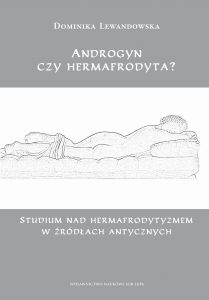 Dominika Lewandowska, Androgyn czy hermafrodyta?