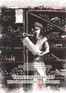 Varietas delectat – wybór tekstów łacińskich