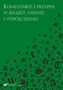 Komentarze i przypisy w książce dawnej i współczesnej