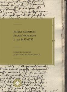 Księgi ławnicze Starej Warszawy z lat 1453-1535