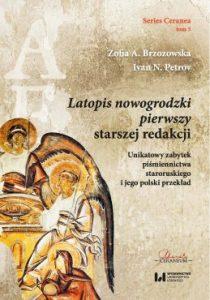 Ivan Petrov, Zofia A. Brzozowska, Latopis nowogrodzki pierwszy starszej redakcji