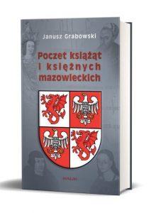 Janusz Grabowski, Poczet książąt i księżnych mazowieckich