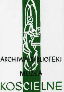 Archiwa, Biblioteki i Muzea Kościelne 112 (2019)