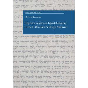 Mateusz Krawczyk, Hipoteza zależności hipertekstualnej Listu do Rzymian od Księgi Mądrości