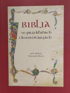 Biblia w przekładach i komentarzach