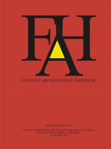 Fasciculi Archaeologiae Historicae 33 (2020)