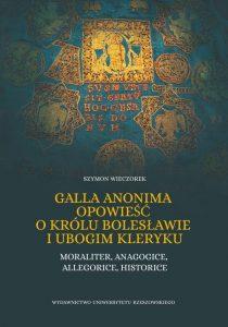 Szymon Wieczorek, Galla Anonima opowieść o królu Bolesławie i ubogim kleryku