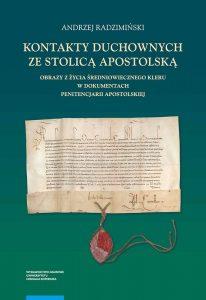 Andrzej Radzimiński, Kontakty duchownych ze stolicą apostolską