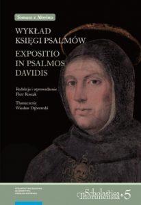 """Tomasz z Akwinu, Wykład """"Księgi Psalmów"""""""