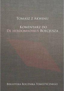 Tomasz z Akwinu, Komentarz do De Hebdomadibus Boecjusza